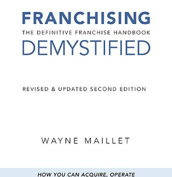 Franchising Demystified Releases 2nd Edition